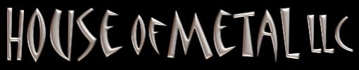 House of Metal